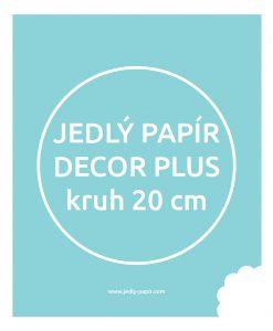 Jedlý papír Decor Plus - kruhový 20 cm
